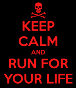 keep-calm-and-run-for-your-life-66[1]