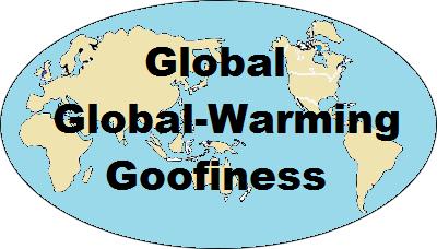 Global Global-Warming Goofiness