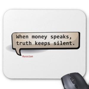 money-speaks-truth-silent