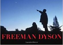 Dreams of Earth and Sky, by Freeman Dyson - Available on Amazon