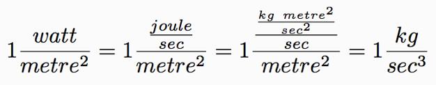 watts per metre square kg cubic seconds