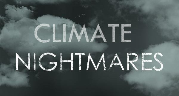 climate-nightmares