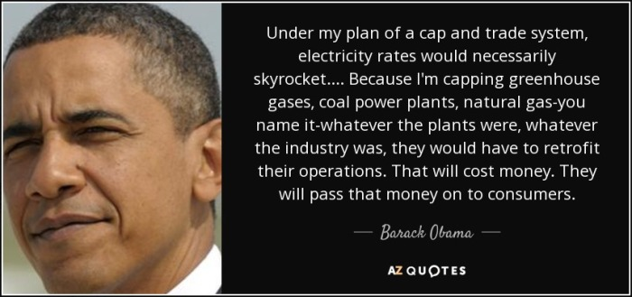 quote-under-my-plan-of-a-cap-and-trade-system-electricity-rates-would-necessarily-skyrocket-barack-obama-59-50-86