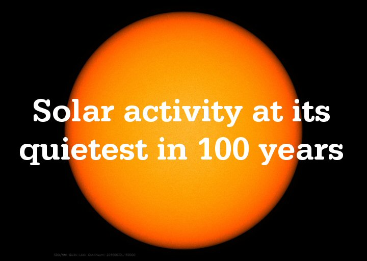 COOLING Solar activity lowest in 100 years