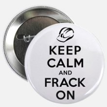 keep_calm_and_frack_on_225_button