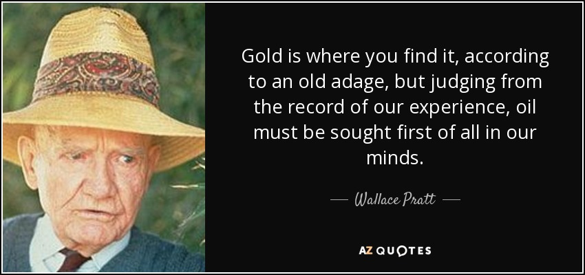 quote-gold-is-where-you-find-it-according- 6839044ee69b
